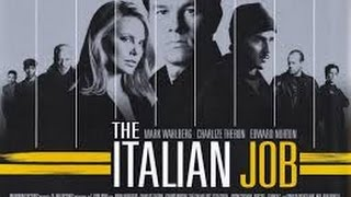 The Italian Job (2003) Trailer ITALIANO