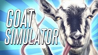 Goat Simulator – IT'S HERE & IT'S AWESOME!