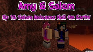 Minecraft PC Amy & Salem Ep. 15 Salem Unleashes Hell On