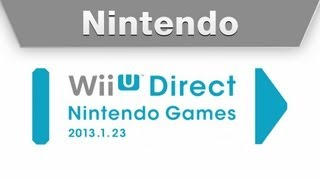 Wii U Direct Nintendo Games 1.23.2013