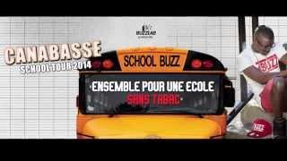 Canabasse School Tour Episode 1: Visite des Ecoles