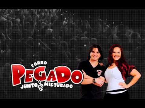 Forró Pegado - Ex Guete - Repertorio Novo 2013
