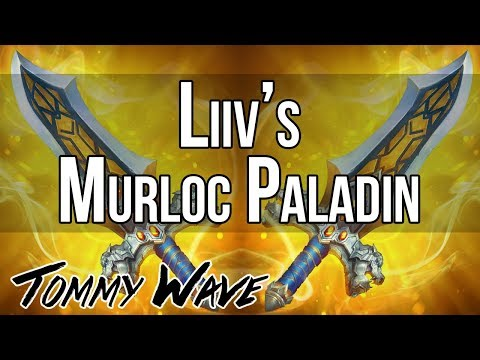 Liiv's Silver Surfer Murloc Paladin - Hearthstone Decks