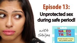 Is it safe to have unprotected sex while on period