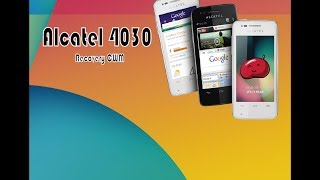 ROOT Y RECOVERY CWM Alcatel 4030 (Facil)