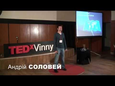 Соціальні мережі: нова взаємодія зі світом: Андрій Соловей at TEDxVinnytsia