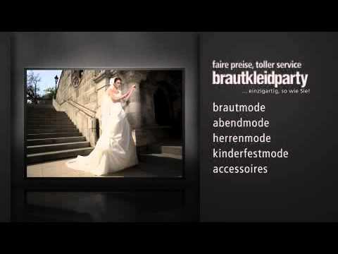 Beispiel: Braut- und Festmode für Sie und Ihn, Video: Brautkleidparty.