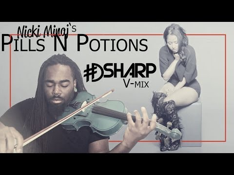 Nicki Minaj- Pills N Potions (Violin Cover)