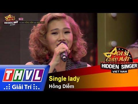 THVL | Ca sĩ giấu mặt 2015  - Tập 17 | Vòng bán kết 2: Single lady  - Hồng Diễm