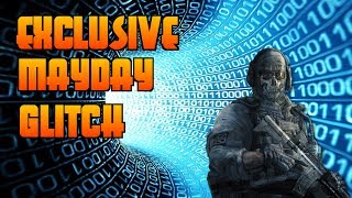 [CALL OF DUTY GHOSTS EXCLUSIVE MAYDAY GLITCH