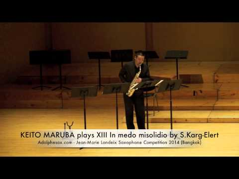KEITO MARUBA plays XIII In medo misolidio by S Karg Elert