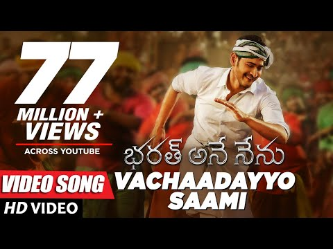 Bharat Ane Nenu Vachaadayyo Saami Full Video Song