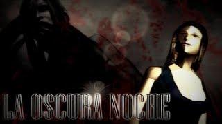 GTA San Andreas Loquendo La Oscura Noche (Especial De