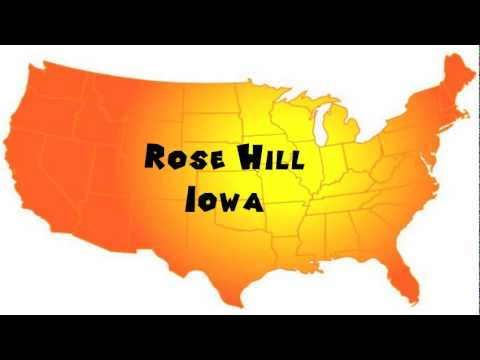 How to Say or Pronounce USA Cities — Rose Hill, Iowa