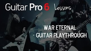 ARCH ENEMY -  War Eternal (Guitar Playthrough)