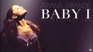 Ariana Grande Baby I