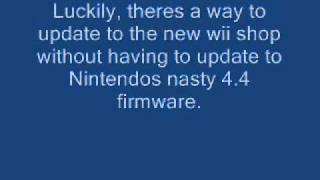 Safely Update To The New Wii Shop Without Updating To 4.3