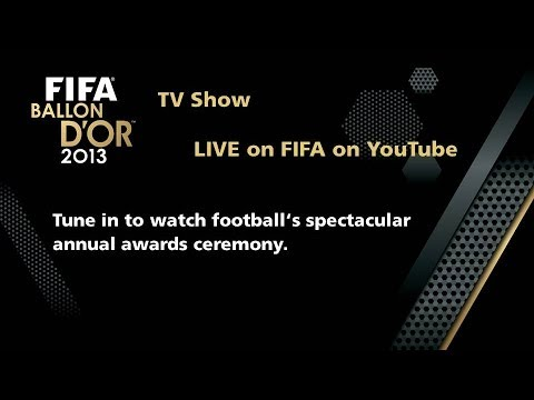 REPLAY: FIFA Ballon d'Or Ceremony 2013 TV Show, LIVE on FIFA on YouTube on 13 January, the men's and women's players of the year as well as the Puskas Award for goal of the year will be revealed at the FIFA Ballon d'Or Ceremony.