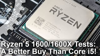 Ryzen 5 1600/ 1600X vs Core i5-7600K Review