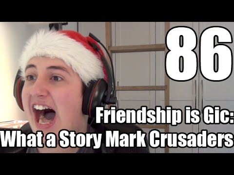 Reaction - Friendship is Gic: What a Story Mark Crusaders