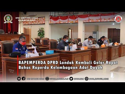 BAPEMPERDA DPRD Landak Kembali Gelar Rapat Bahas Raperda Kelembagaan Adat Dayak