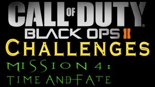 Black Ops 2: Mission 4 (Time And Fate) All Challenges
