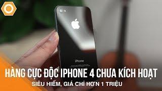 Hàng cực độc iPhone 4 chưa KH, siêu hiếm - giá chỉ hơn 1 triệu