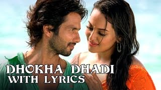 Dhokha Dhadi (Full Song With Lyrics) RRajkumar
