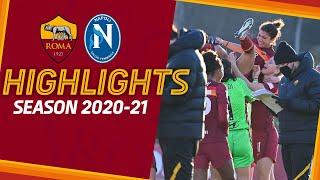 Roma 3 - 2 Napoli   Serie A Femminile Highlights 2020-21