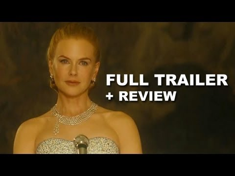 Grace of Monaco Official Trailer + Trailer Review : Nicole Kidman