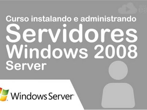 Windows 2008 Server - Servidor DHCP - Aula 7.1