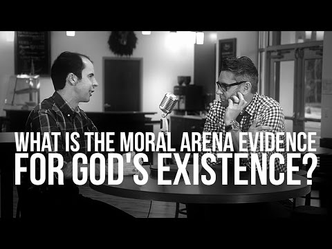 928. What Is The Moral Arena Evidence For God's Existence?