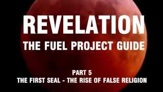 Revelation: The Fuel Project Guide (Part 5 The First