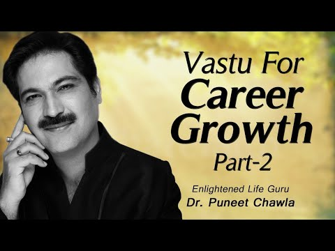 How to Become a Successful Professional ? (Part 2) Know the Vastu Tips to get Success in Your Career