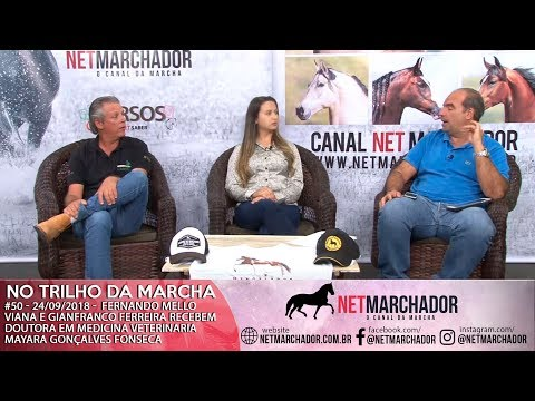 #50 - NO TRILHO DA MARCHA - 24/09/2018 - Dr.a em Medicina Veterinária Mayara Gonçalves Fonseca