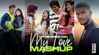 Let Me Show You My Love Mashup Remix Dj Harsh Sharma Video HD Download New Video HD