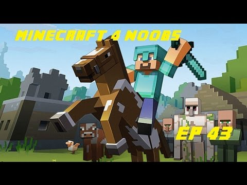 [Minecraft For Noobs] [tập 43]: