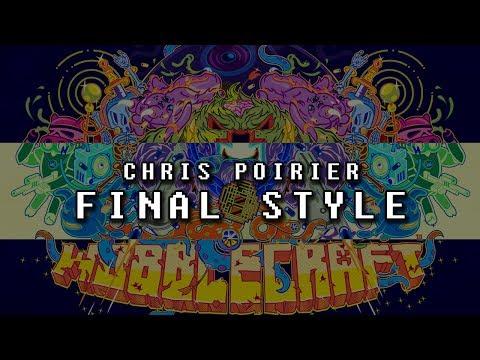 Chris Poirier - Final Style