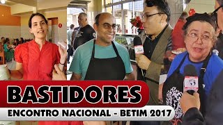 BASTIDORES DO ENCONTRO