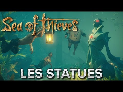 Sea of Thieves #12 : Les statues !