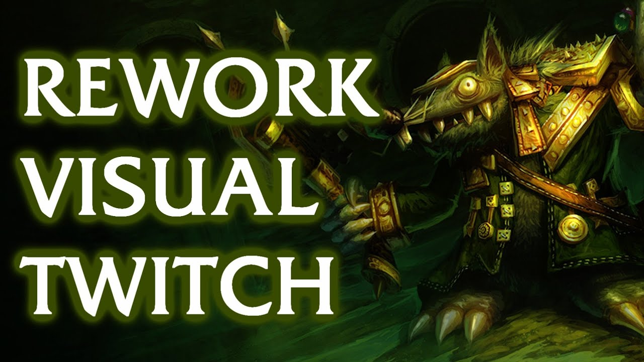 Rework visual Twitch, League of Legends - YouTube