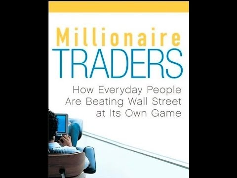 Millionaire Day Traders: How Ordinary People Are Beating Wall Street At Its Own Game