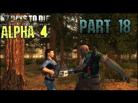 7 Days to Die Alpha 4 Walkthrough Gameplay Commentary Part 18 - Hornet Hunting (PC HD)