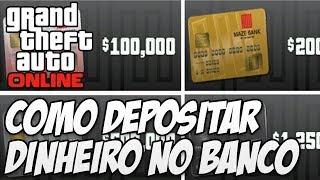 GTA V ONLINE : Como Depositar Dinheiro No Banco