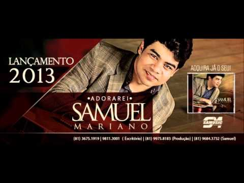 Samuel Mariano - CD ADORAREI | 10. PLAY BACK - ADORAREI