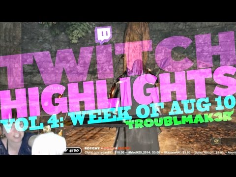 Twitch Highlights Vol 4: Week of Aug 10