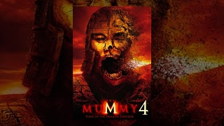 Mummy 4 Full Movie