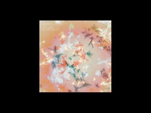 Bibio - The First Daffodils