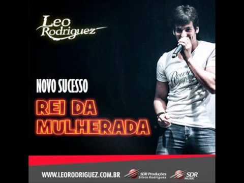 Leo Rodriguez -Rei da Mulherada.wmv