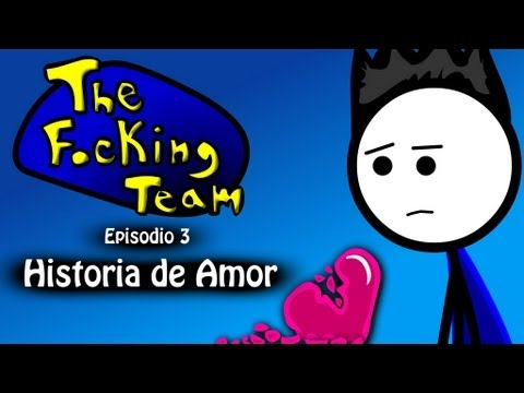 The Focking Team - Historia de Amor